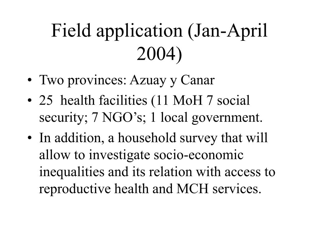 Field application (Jan-April 2004)