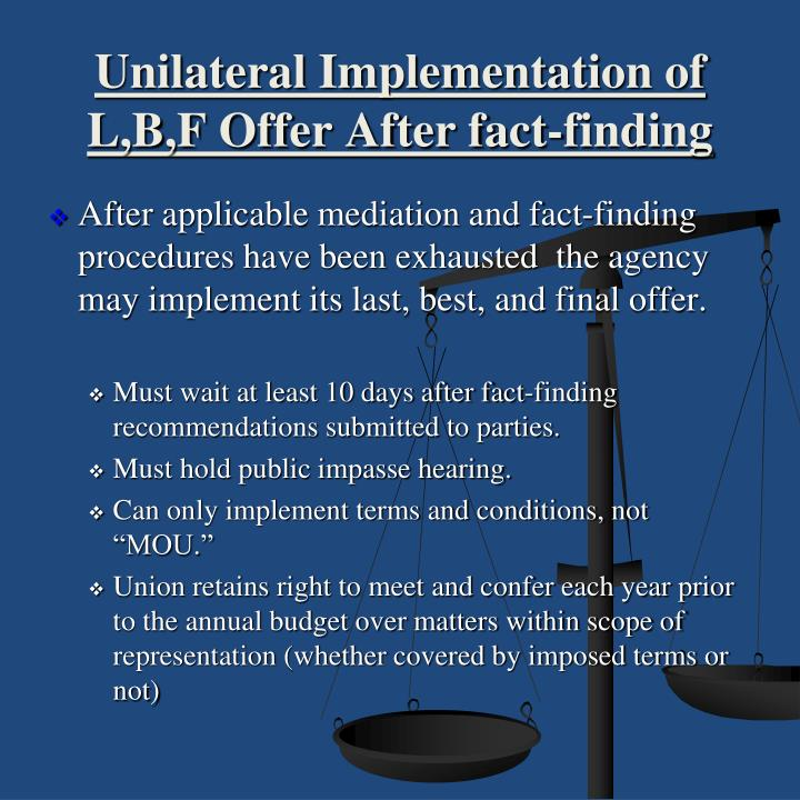 BARGAINING TO IMPASSE: MANDATED FACT-FINDING & THE