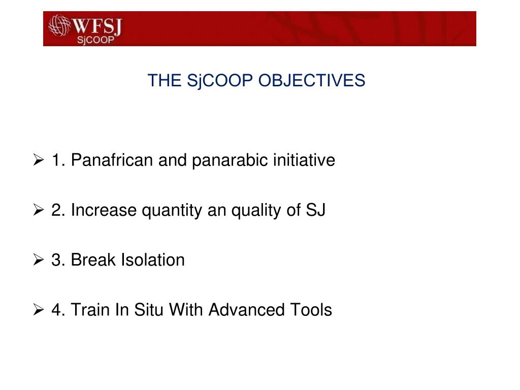 THE SjCOOP OBJECTIVES