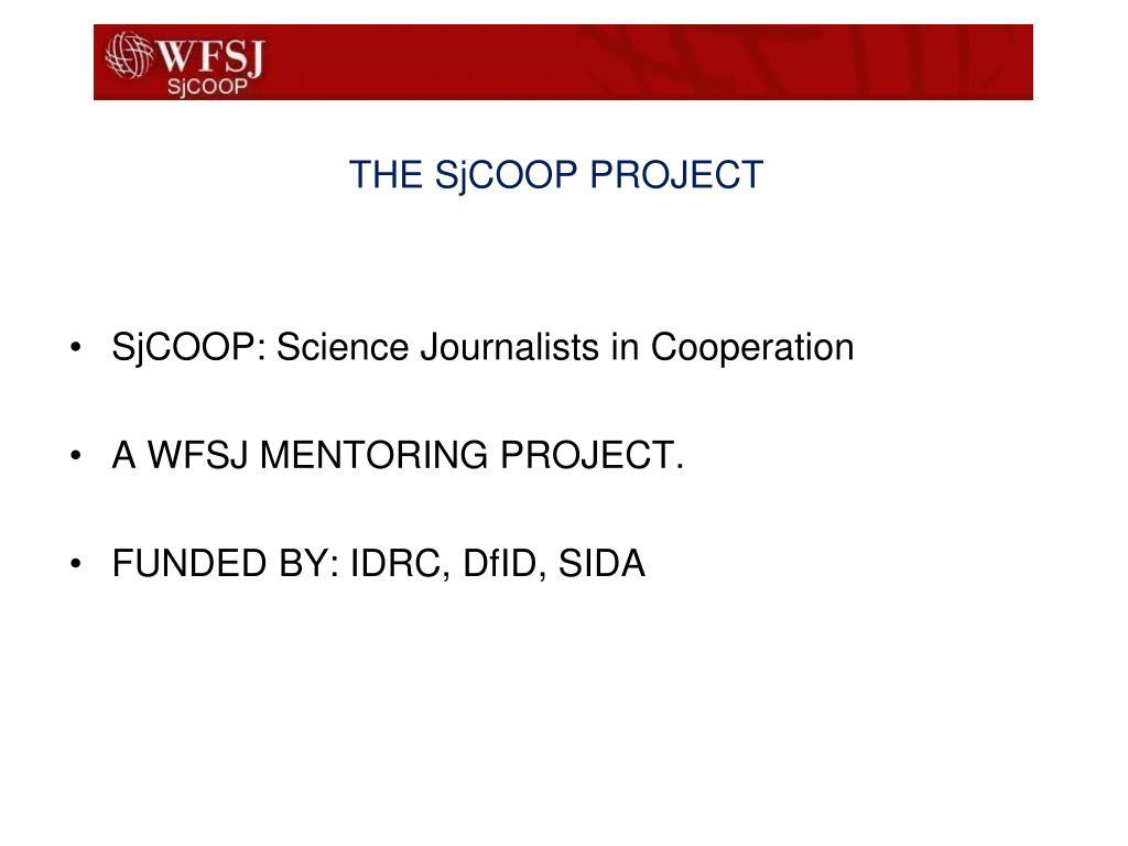 THE SjCOOP PROJECT