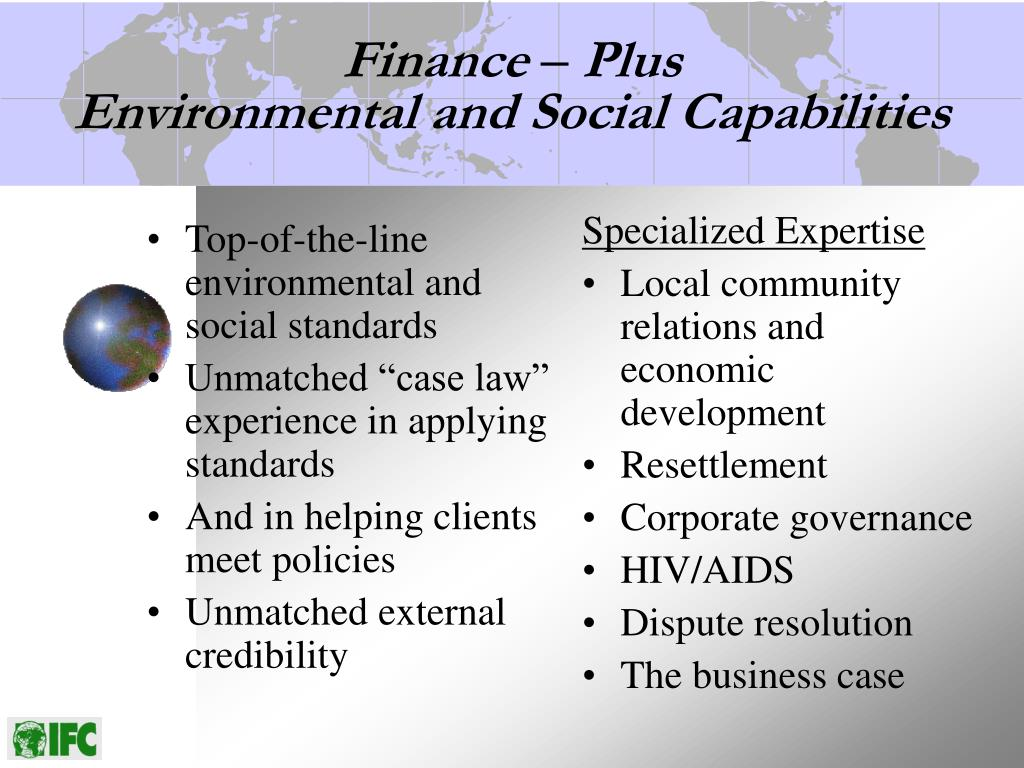 Top-of-the-line environmental and social standards