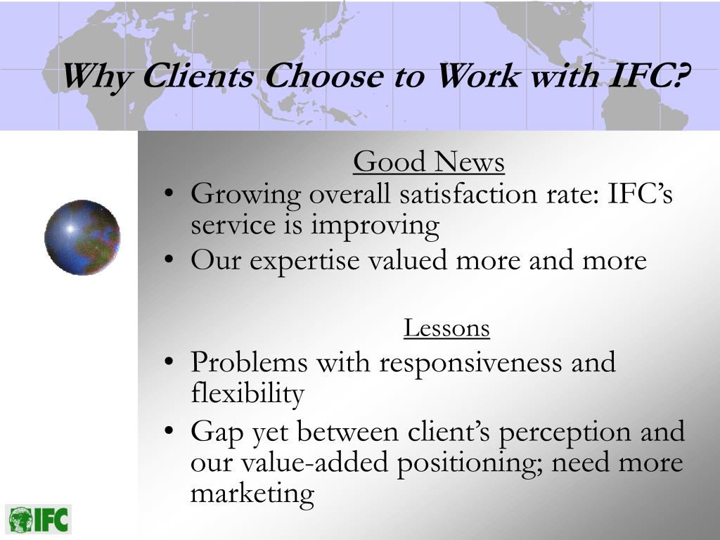 Why Clients Choose to Work with IFC?