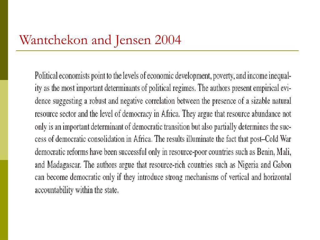 Wantchekon and Jensen 2004