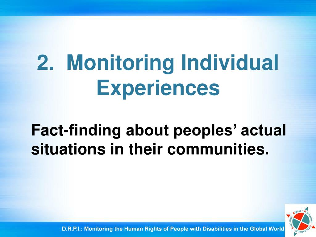 2.  Monitoring Individual Experiences