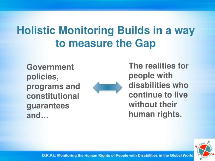 Holistic monitoring builds in a way to measure the gap l.jpg