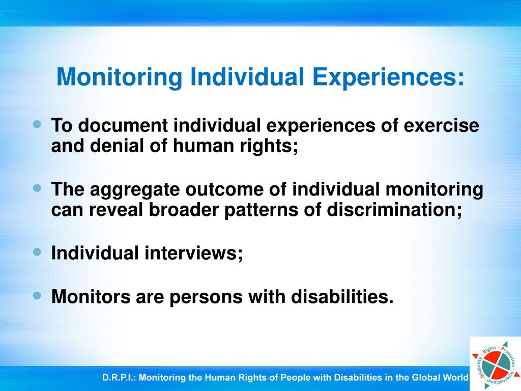 Monitoring Individual Experiences: