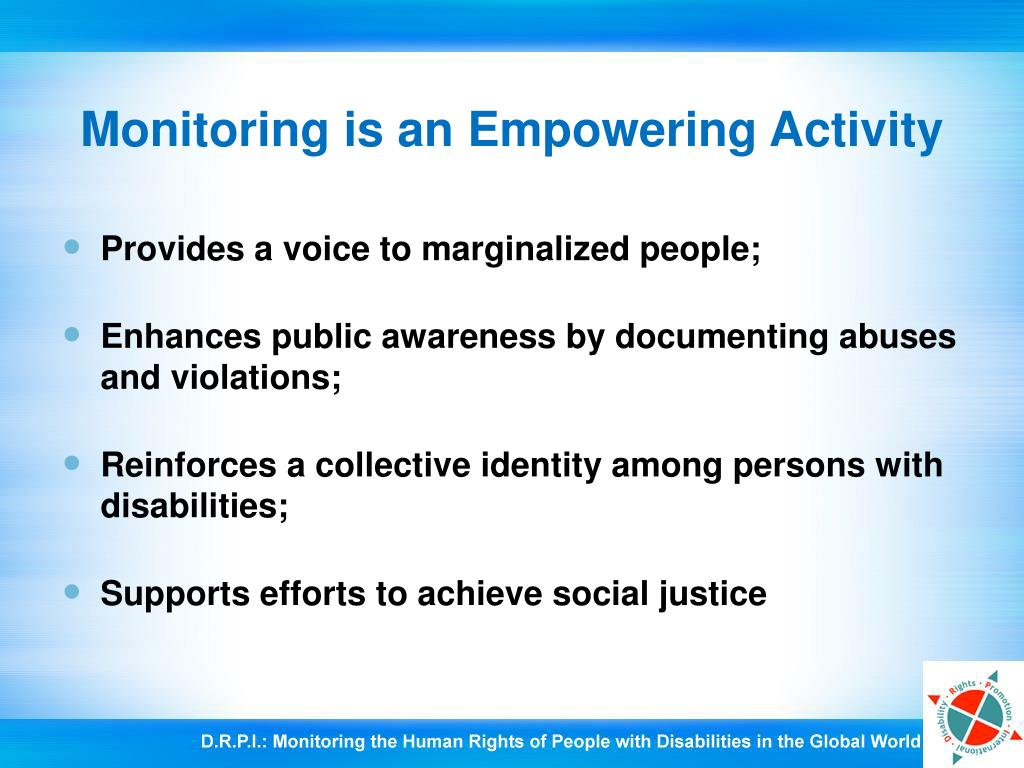 Monitoring is an Empowering Activity