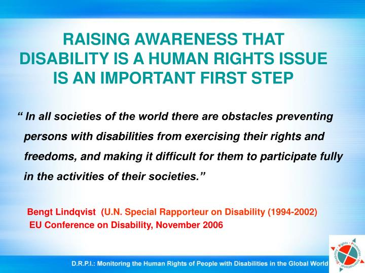 Raising awareness that disability is a human rights issue is an important first step l.jpg