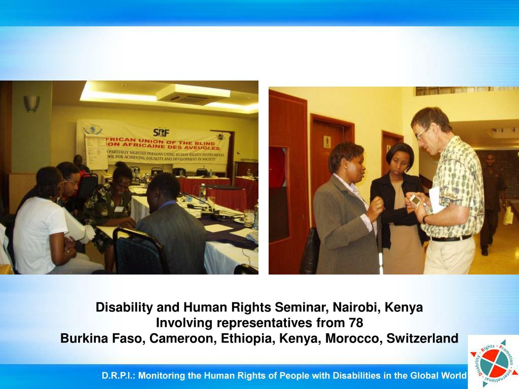 Disability and Human Rights Seminar, Nairobi, Kenya