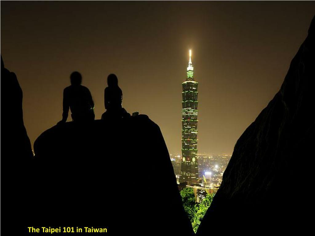 The Taipei 101 in Taiwan