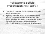 yellowstone buffalo preservation act con t