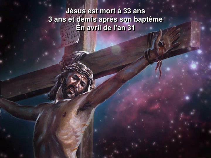 Jésus est mort à 33 ans