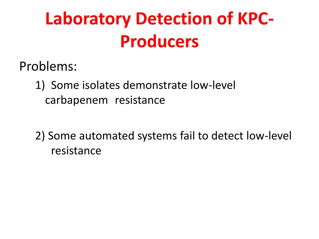 Laboratory Detection of KPC-Producers