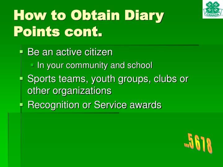 How to Obtain Diary Points cont.