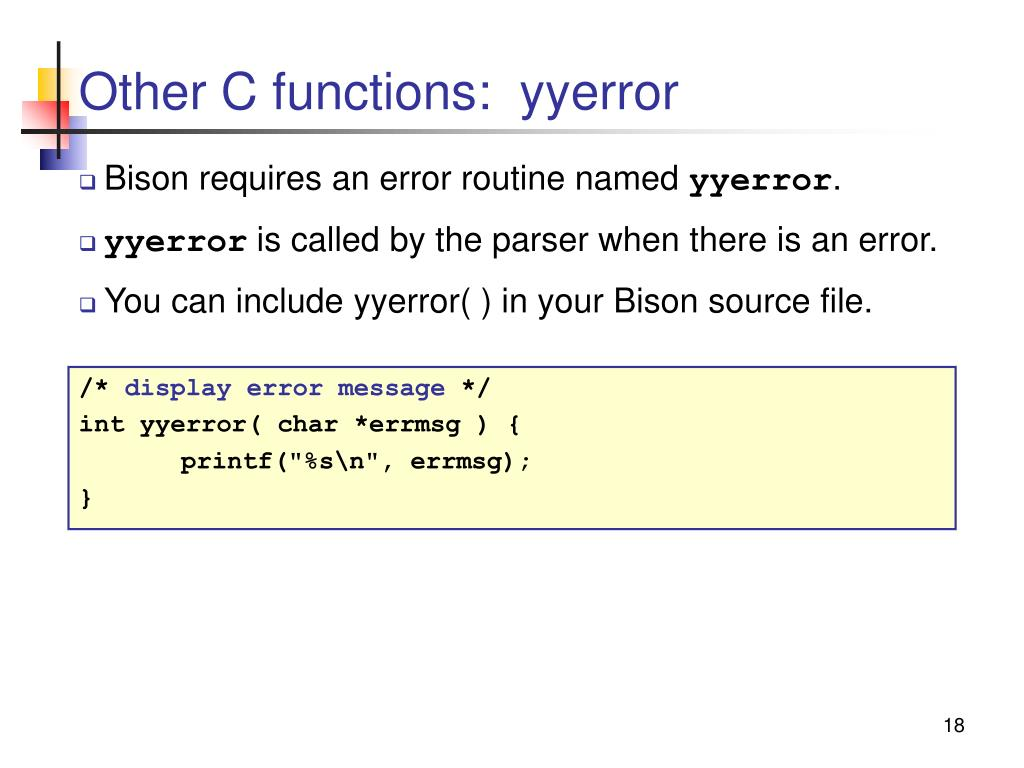 Other C functions:  yyerror