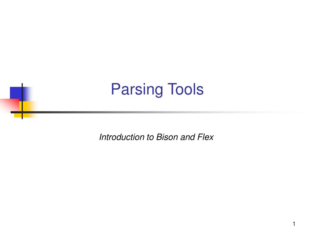 Parsing Tools