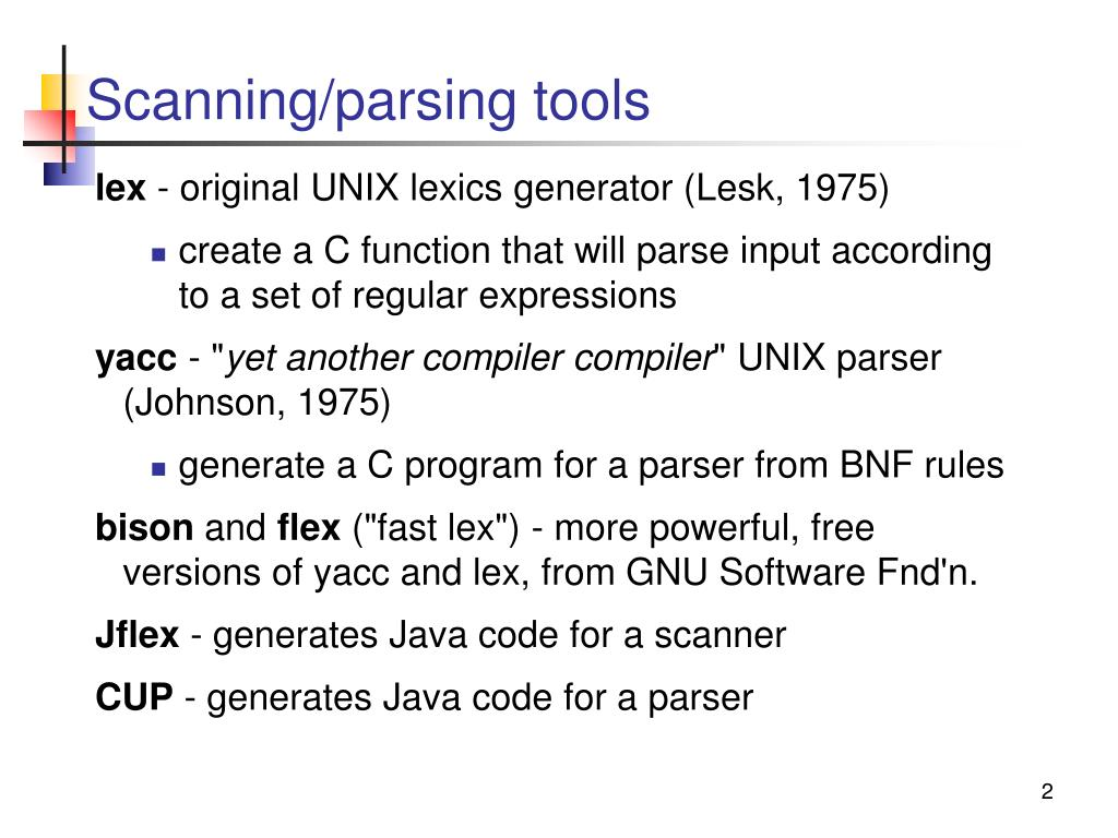 Scanning/parsing tools