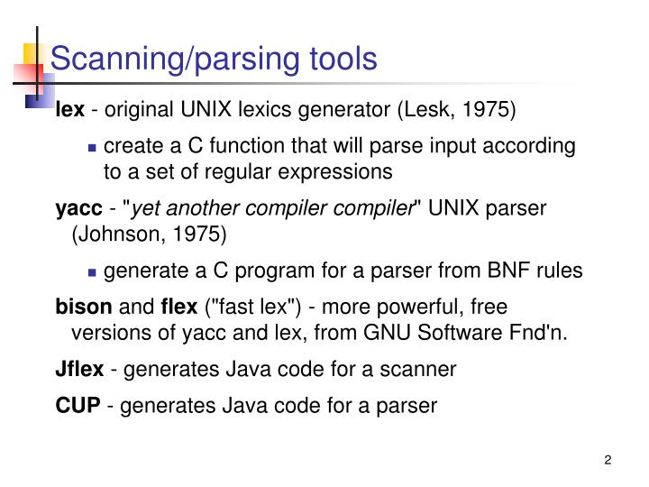 Scanning parsing tools