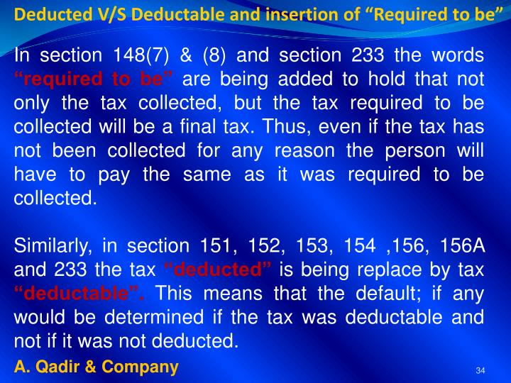 "Deducted V/S Deductable and insertion of ""Required to be"""