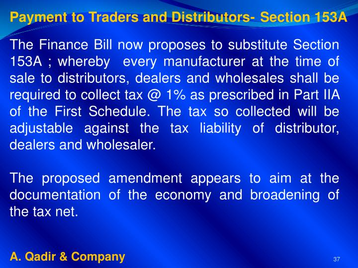 Payment to Traders and Distributors-	Section 153A
