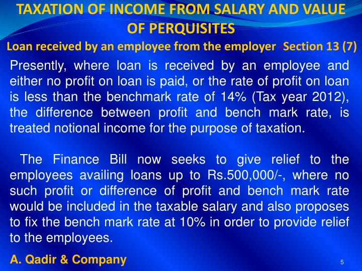 TAXATION OF INCOME FROM SALARY AND VALUE OF PERQUISITES