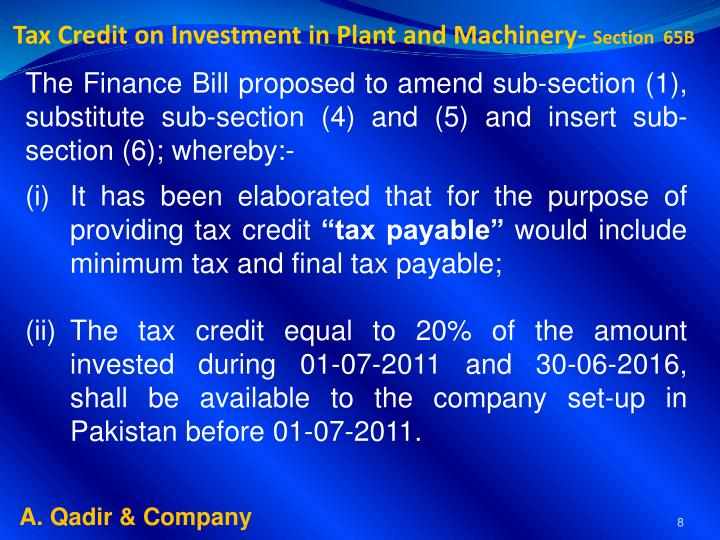 Tax Credit on Investment in Plant and Machinery-