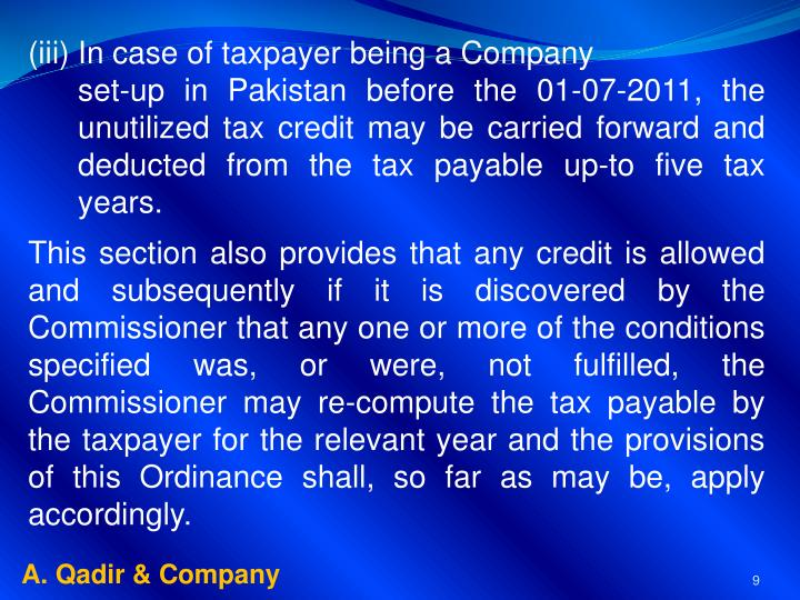 In case of taxpayer being a Company