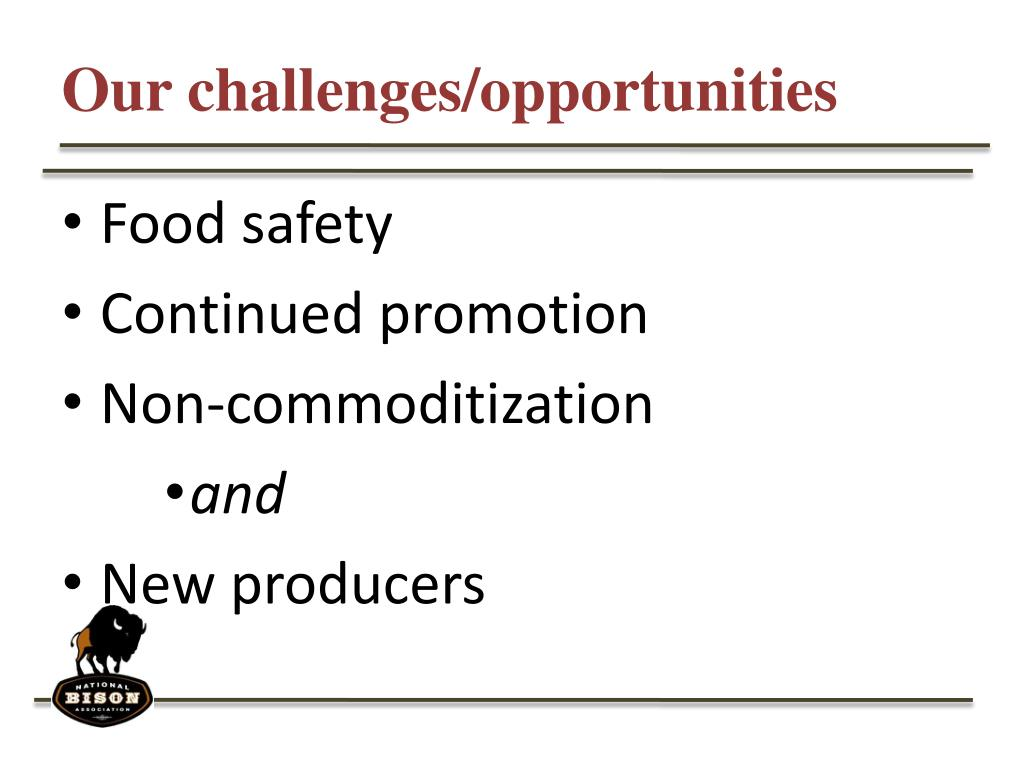 Our challenges/opportunities