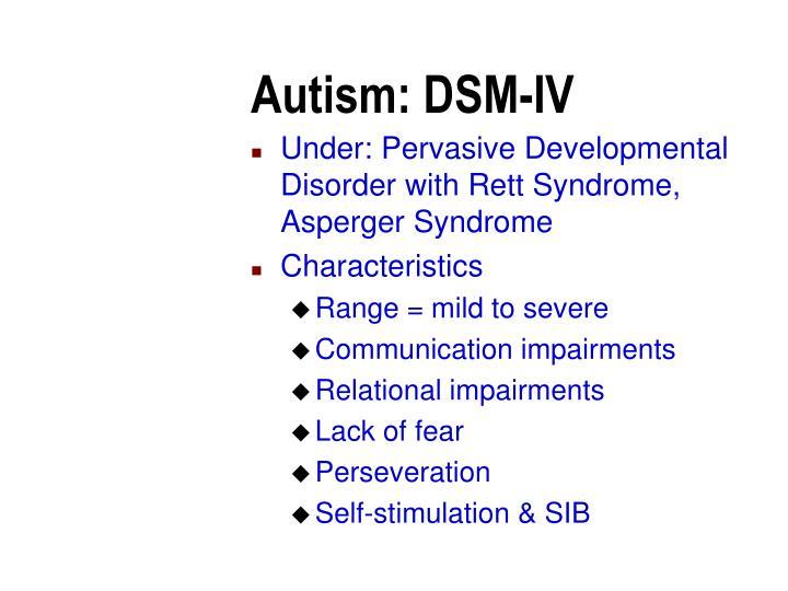 Autism: DSM-IV