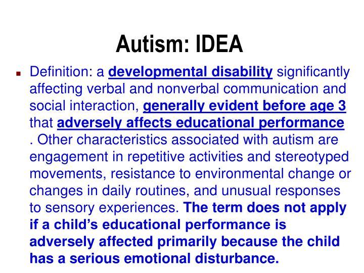 Autism: IDEA