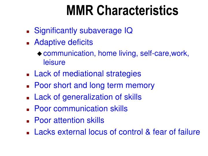 MMR Characteristics