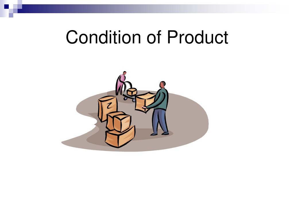Condition of Product