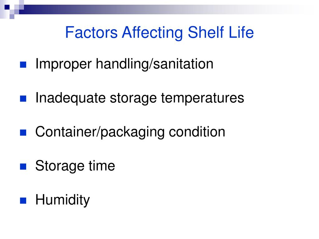 Factors Affecting Shelf Life
