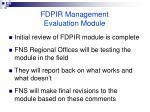 fdpir management evaluation module115