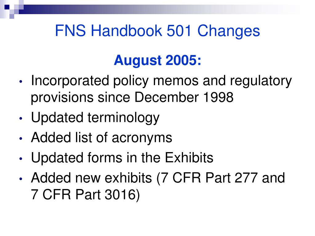 FNS Handbook 501 Changes