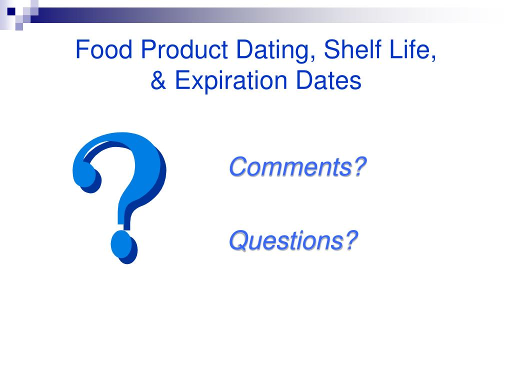 Food Product Dating, Shelf Life,