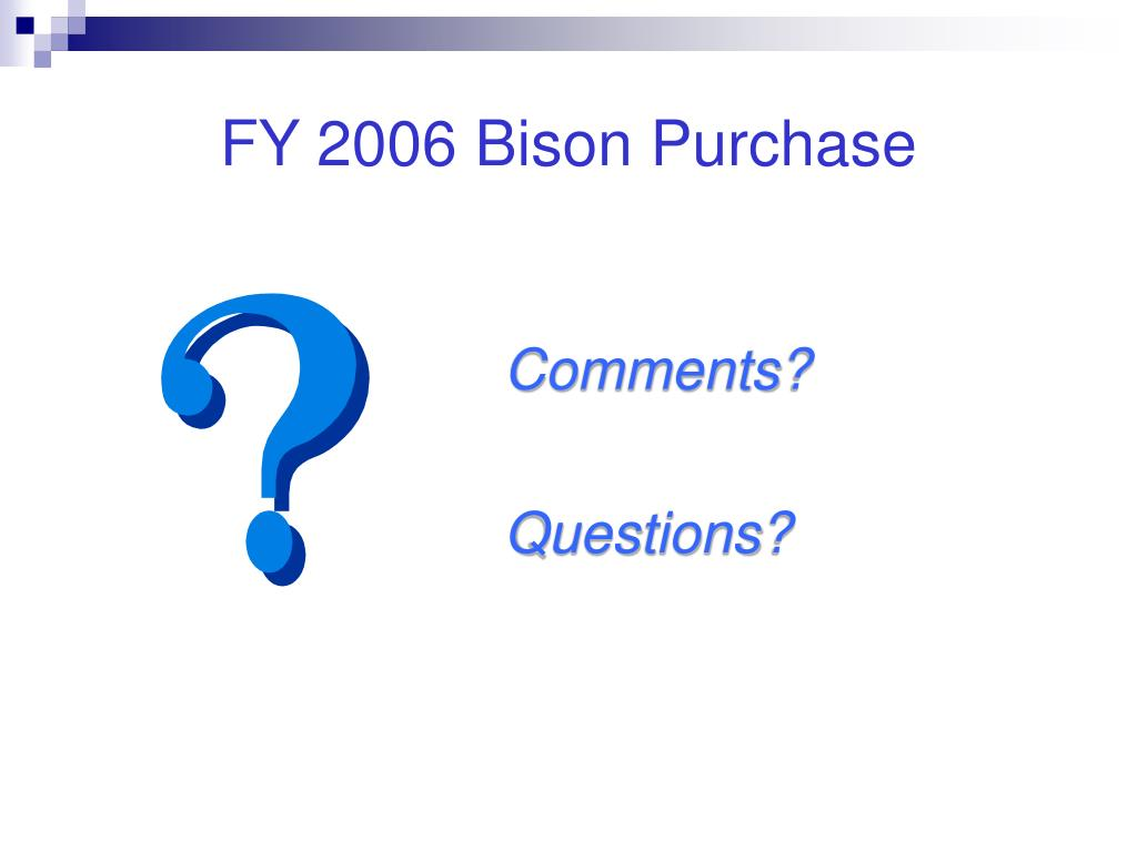 FY 2006 Bison Purchase