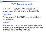 tnt recommendation