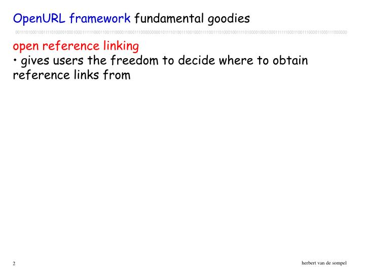Openurl framework fundamental goodies l.jpg