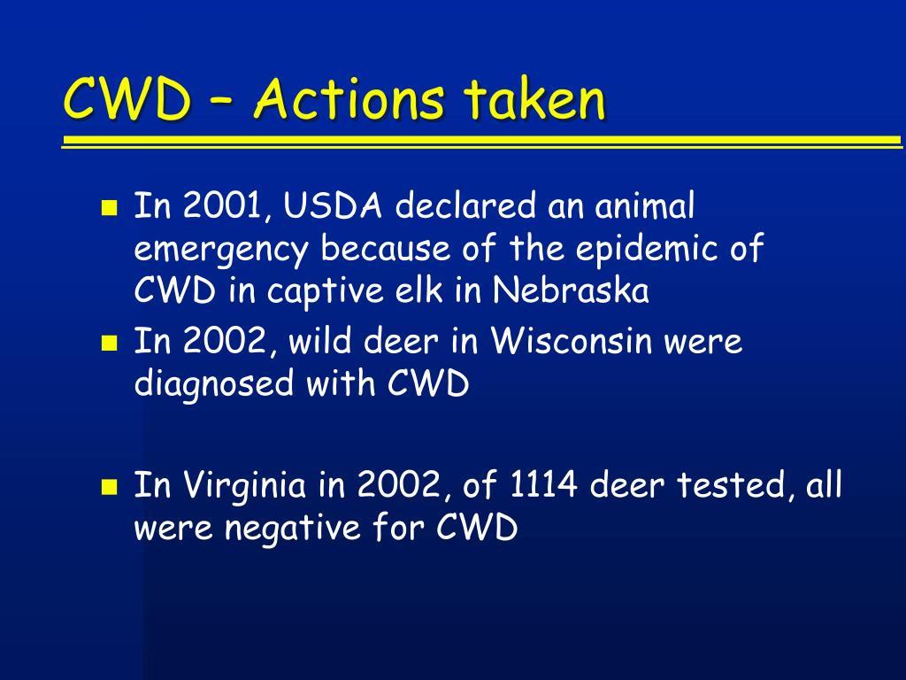 CWD – Actions taken