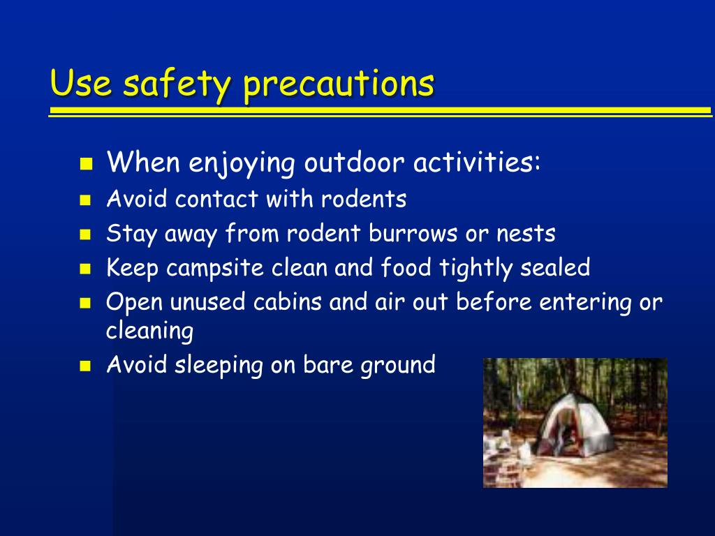 Use safety precautions