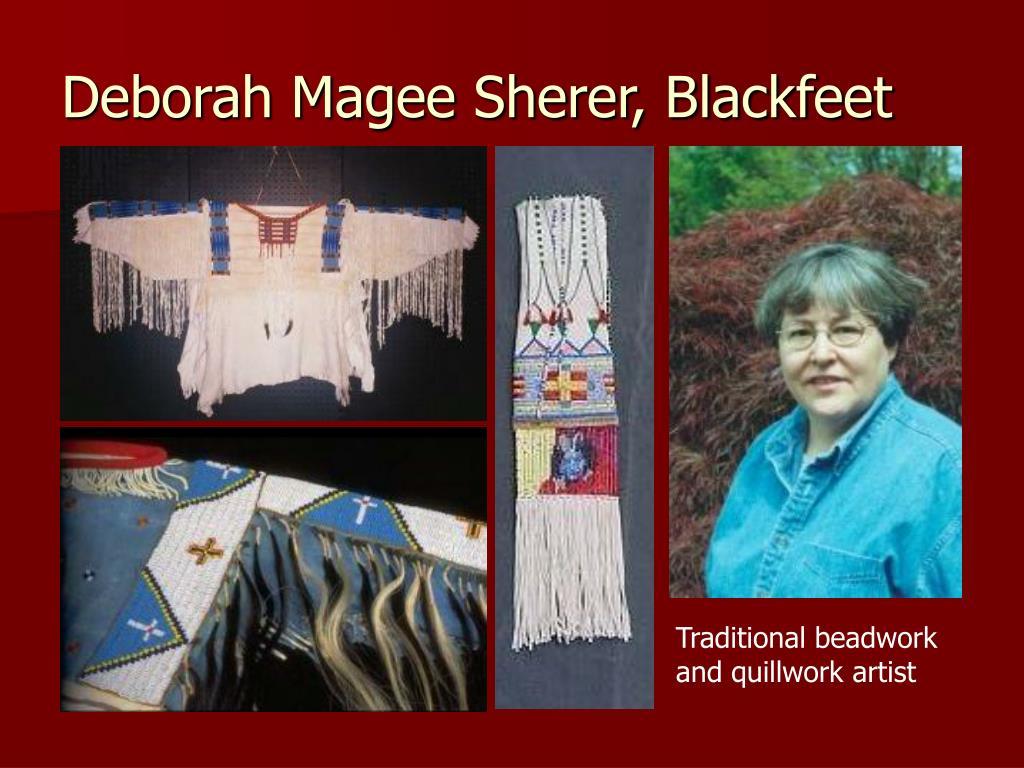 Deborah Magee Sherer, Blackfeet