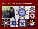 diane mcalister southern cheyenne