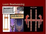 loom beadweaving