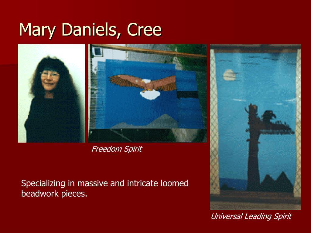 Mary Daniels, Cree