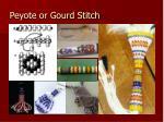 peyote or gourd stitch