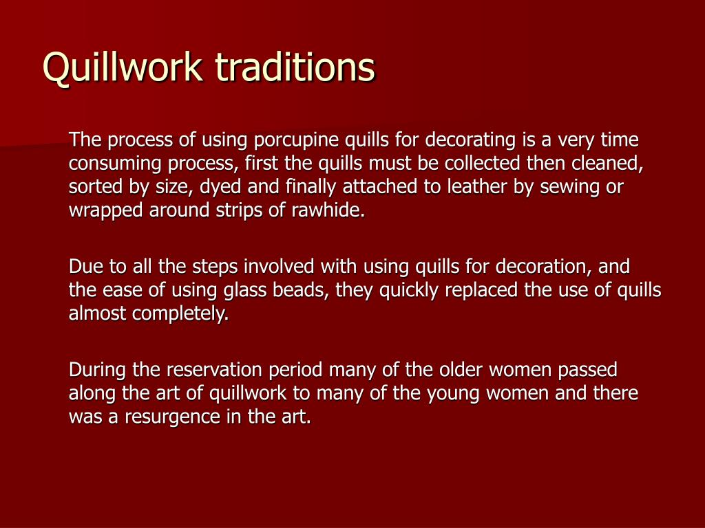 Quillwork traditions