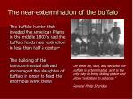 the near extermination of the buffalo