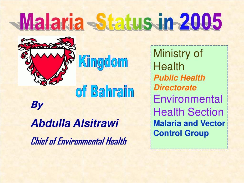 Malaria  Status in 2005