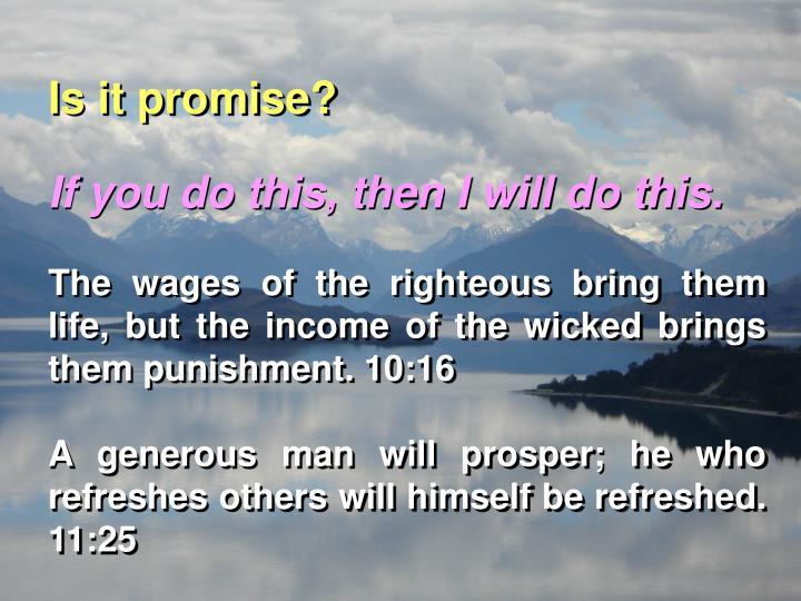 Is it promise?